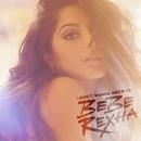 I Don't Wanna Grow Up/Bebe Rexha