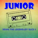 Bring The Legendary Back 4/Junior