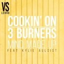 Mind Made Up (feat. Kylie Auldist) [Lenno vs. Cookin' On 3 Burners]/Cookin' On 3 Burners