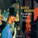 Russisches Poker (Lesung mit Musik)/Boris Akunin