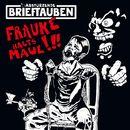 Frauke halt's Maul/Abstürzende Brieftauben