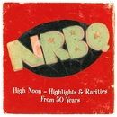 High Noon: Highlights & Rarities From 50 Years/NRBQ
