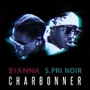 Charbonner (feat. S.Pri Noir)/Sianna