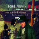 Mord auf der Leviathan (Lesung mit Musik)/Boris Akunin