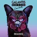 Love On Me Remixes/Galantis & Hook N Sling