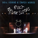 Rust Never Sleeps/Neil Young