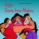 Sova hos Malou - K för Klara 4 (oförkortat)/Line Kyed Knudsen