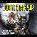 Classics, Folge 27: Wenn der Werwolf heult/John Sinclair