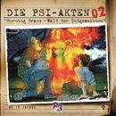 Folge 2: Burning Grace - Wald der Todgeweihten/Die PSI-Akten
