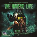 Part 3: The Unliving Dead ride again/The Undead Live