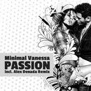 Passion/Minimal Vanessa