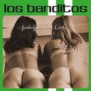 Apokalypse der Liebe/Los Banditos