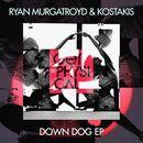 Down Dog/Ryan Murgatroyd / Kostakis