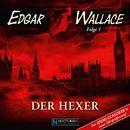 Folge 1: Der Hexer/Edgar Wallace