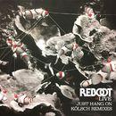 Just Hang On (Kölsch Remixes)/Reboot