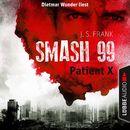 Smash99, Folge 3: Patient X/J. S. Frank