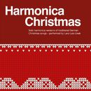 Harmonica Christmas (Solo Harmonica Versions of Traditional German Christmas Songs)/Lars-Luis Linek