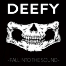 Fall into the Sound/Deefy