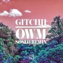 OWM (Soslo Remix)/GITCHII
