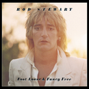 Foot Loose & Fancy Free/Rod Stewart