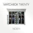 North/Matchbox Twenty