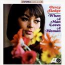 When A Man Loves A Woman/Percy Sledge