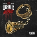 Dreams and Nightmares (Deluxe Version)/Meek Mill