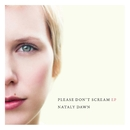 Please Don't Scream EP/Nataly Dawn