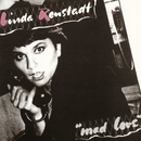 Mad Love/Linda Ronstadt