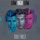 Low High Low/Max Frost