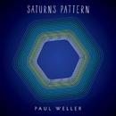Saturns Pattern (Deluxe Edition)/Paul Weller