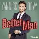 Better Man/Yannick Bovy