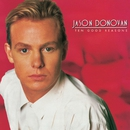 Ten Good Reasons/Jason Donovan