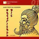 Martin Heckmann liest, Folge 1: Hans Christian Andersen - Die Nachtigall ... und mehr/Hans Christian Andersen