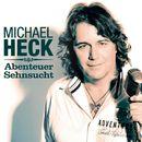 Abenteuer Sehnsucht/Michael Heck