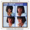 That Lovin' Feeling (Mono)/King Curtis