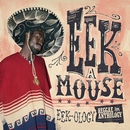 Reggae Anthology: Eek-Ology/Eek-A-Mouse