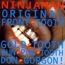 Original Front Tooth Gold Tooth Don Gorgon/Ninjaman