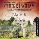 Cherringham - Landluft kann tödlich sein, Sammelband 6: Folge 16-18/Neil Richards, Matthew Costello