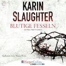 Blutige Fesseln - Ein Will Trent-Roman/Karin Slaughter