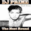 The Next Round/DJ Prime
