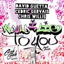 Would I Lie To You (Cash Cash Remix)/David Guetta & Cedric Gervais & Chris Willis
