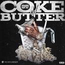 Coke N Butter/O.T. Genasis