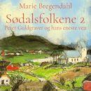 Peter Guldgraver og hans eneste ven - Sødalsfolkene 2 (uforkortet)/Marie Bregendahl