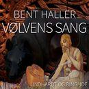 Vølvens sang (uforkortet)/Bent Haller
