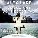Es beginnt am siebten Tag/Alex Lake