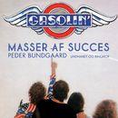 Gasolin - masser af succes (uforkortet)/Peder Bundgaard
