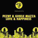 Love & Happiness/Peznt, Gioele Mazza