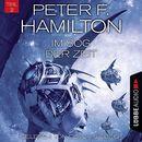 Im Sog der Zeit, Teil 2 - Das dunkle Universum, Band 4 (Ungekürzt)/Peter F. Hamilton