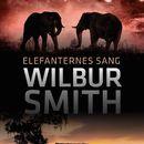 Elefanternes sang (uforkortet)/Wilbur Smith